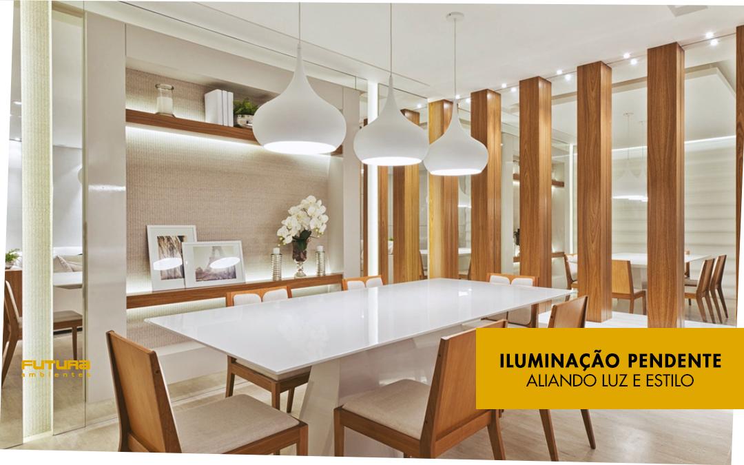 Iluminação pendente: aliando luz e estilo